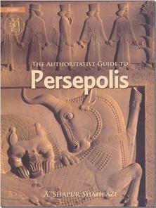 کتاب راهنمای مستند تخت جمشید - زبان انگلیسی - مصور - خرید کتاب از: www.ashja.com - کتابسرای اشجع